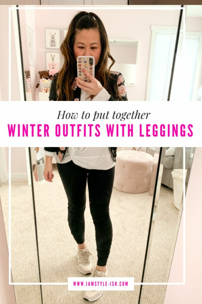 How To Put Together Winter Outfits With Leggings