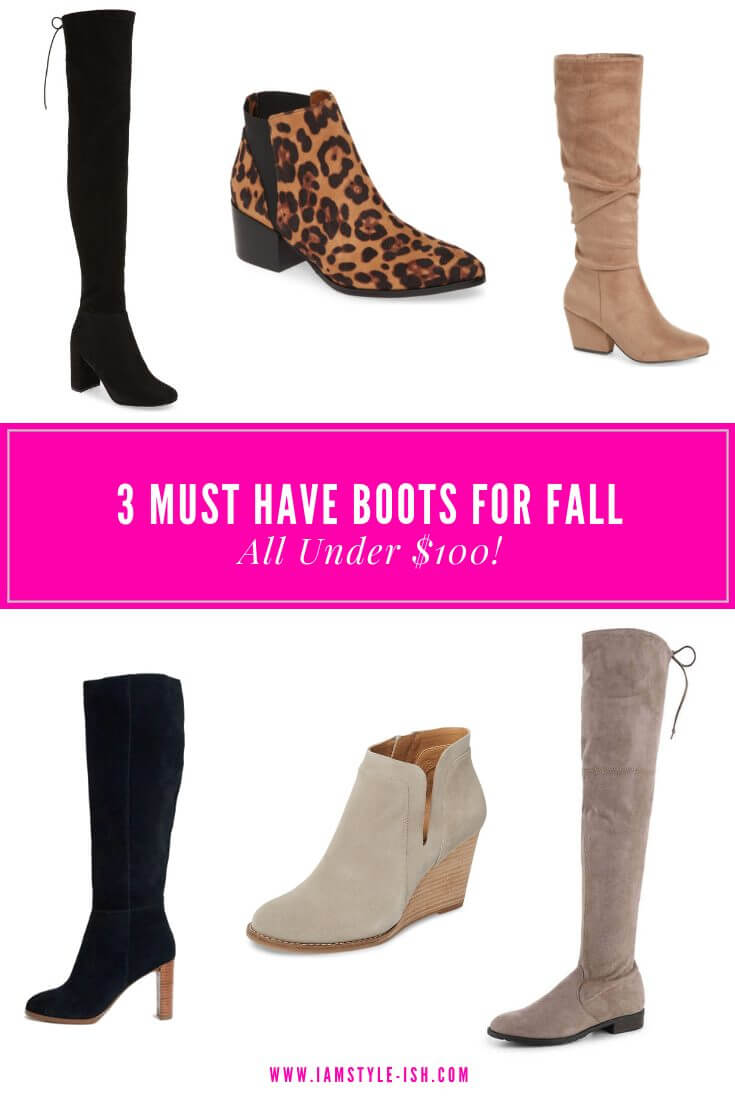 3 Must Have Boots For Fall - All Under